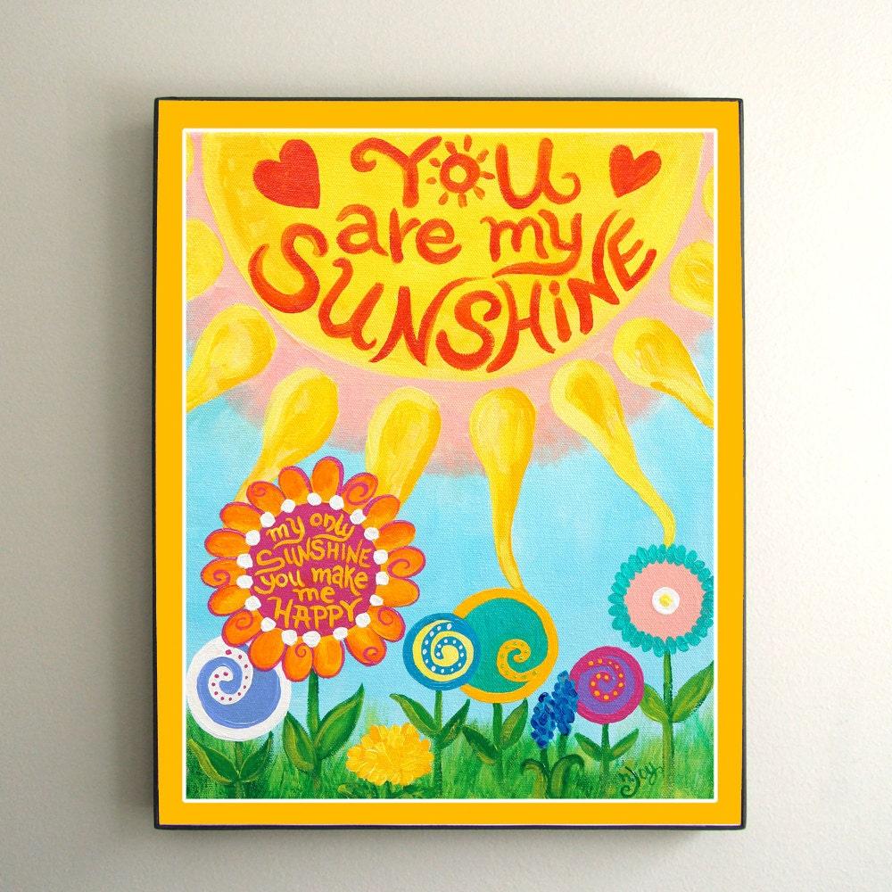 Prints For Kids You Are My Sunshine 10x8 Print Kids By Njoyart