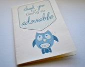Thank You Card - 'thank you for being so adorable""