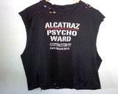 Alcatraz Prison Psycho Ward Muscle Shirt / Unisex For A Guy OR Girl / Rock N Roll / Industrial / Summer Festival