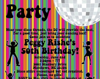 Disco Party Invitations - 70's Disco Dance Party Invitation - 40th 50th 60th 70th Birthday Party Invitations - PRINTABLE or PRINTED