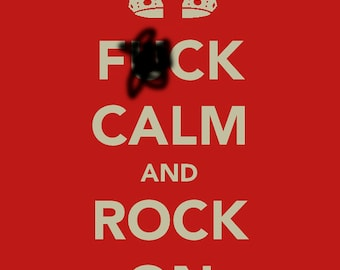 Buy One, Get One Free!!  F-ck Calm And Rock On Vinyl sticker by Chris Chappell