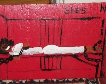 Prison Art-Nettie-Original Art Painting 9 X 48 Marked 1/2 off sale
