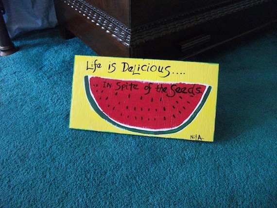 reduced price Watermelon Life is Delicious Folk Art
