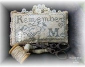 Beautiful  Remember Me Cross Stitched Vintage  Design Pin Cushion-Tuck-Mothers Day Gift- OFG TEAM