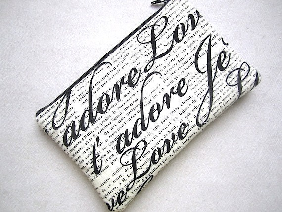 SALE -Zip Pouch Purse Gadget Coin Case Padded - Je T' adore Love FRENCH- Off white black
