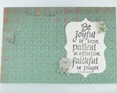 Handmade Greeting Card - Bible Verse Romans 12:12 Be Joyful, Patient, Faithful - Grunge Style