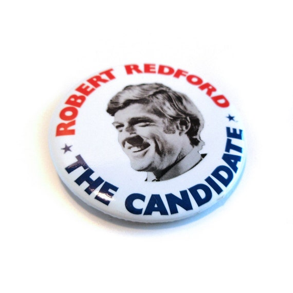 Robert Redford Candidate Collectible Movie Button