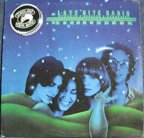 Starland Vocal Band On Tumblr: STARLAND VOCAL BAND Late Night Radio Lp1978 Original Windsong