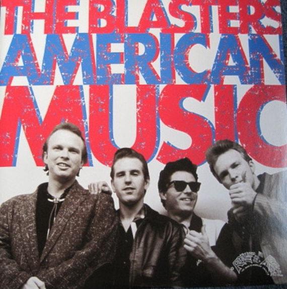 THE BLASTERS American Music Double Lp Original  Vinyl Record Album MINT