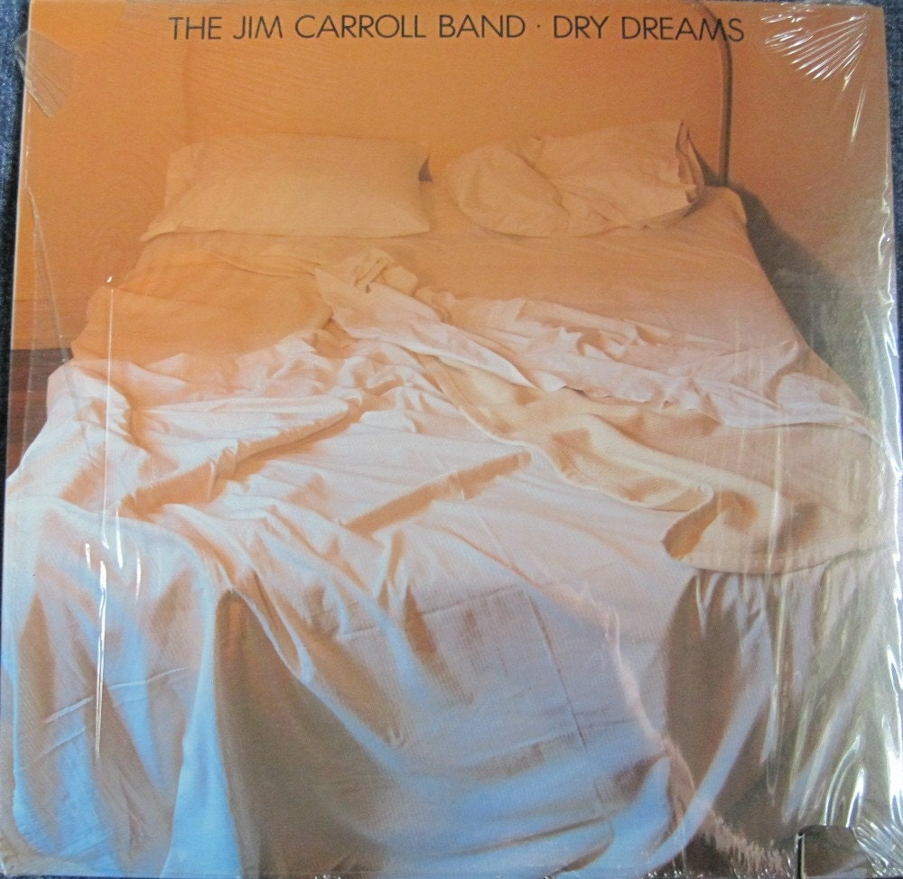 The Jim Carroll Band Dry Dreams