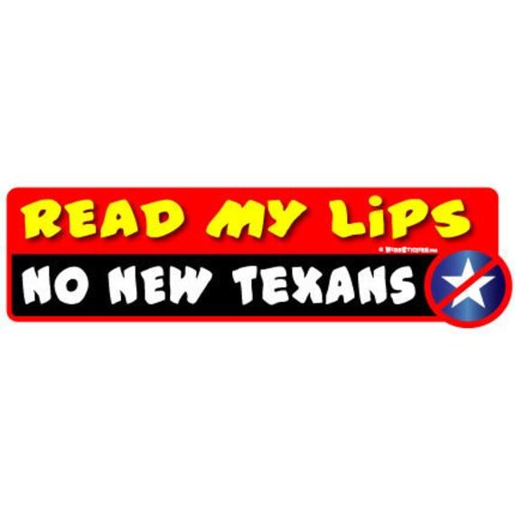 No New Texans - 2012 Anti Republican Bumper Sticker