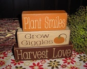 Plant Smiles Grow Giggles Harvest Love Wood Sign Shelf Blocks Primitive Country Rustic Holiday Seasonal Decor