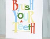 Art Print BRUSH YOUR TEETH Modern Bathroom Typography (5x7, 8x10, 11x14)