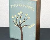Popcorn Popping 5x7 Wood Block LDS Mormon