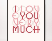 11x14 I Love You Very Much Art Print Valentine ILOVEYOUVERYMUCH