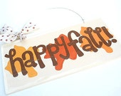SALE Happy Fall Rustic Sign with Autumn Leaves - cute fall signs