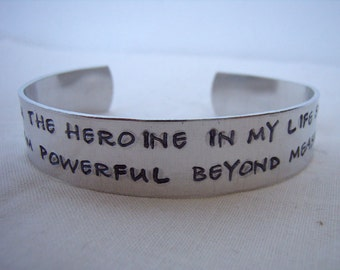 I am the Heroine of my life handstamped aluminum cuff bracelet