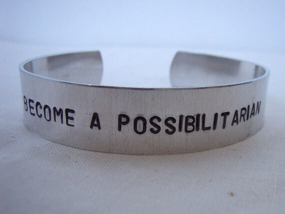 Become a possibilitarian aluminum handstamped bracelet cuff