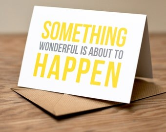 Something Wonderful - Greetings Card
