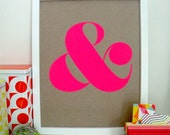 "Ampersand Screen Print - Neon Pink - 8"" x 10"""