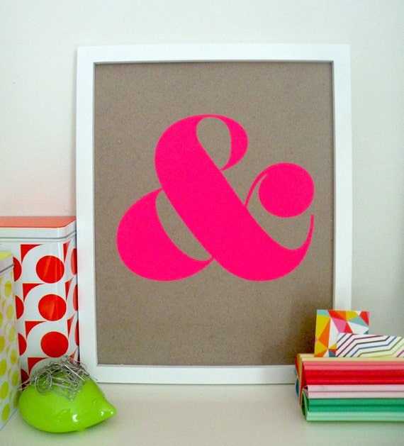 Ampersand Screen Print - Neon Pink (4th Edition)