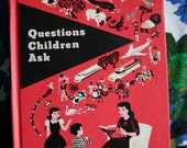 Vintage Book - Questions Children Ask, 1965