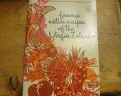 Famous Native Recipes of the Virgin Islands Dea Murray 1970