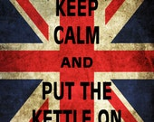 Print PosterKeep Calm and Put The Kettle On Union Jack 11x17 Poster Buy 1 Get 1 Free Sale Print Poster