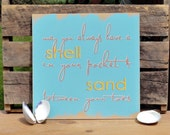 May You Always Have A Shell In Your Pocket And Sand Between Your Toes Painted Beach Sign - 2ChicksAndABasket