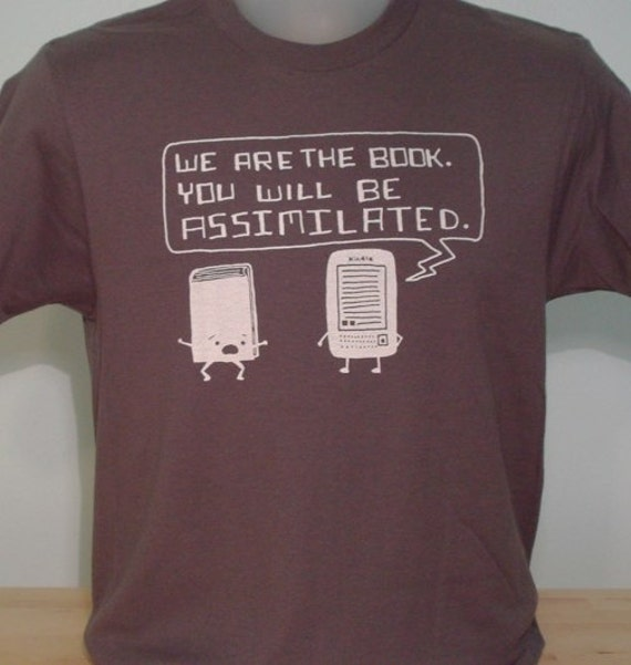 Kindle Will Assimilate Your Books Men's Tee (Smoke Gray)