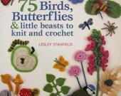 Knit and Crochet Book of Birds Butterflies and Little Beasts