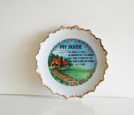 Vintage My House is Small Quirky Plate Home Decor
