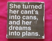 Subway Art Vintage Wall Hanging Canvas - Cant's into Cans, and Her Dreams into Plans, Inspirational Art