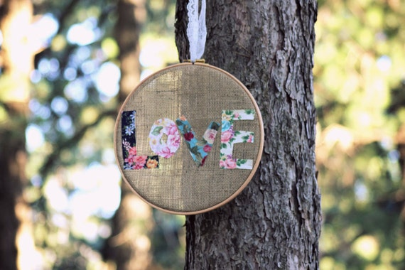 LOVE BURLAP HOOP -  Floral Embroidery Hoop Wedding - Rustic Cottage Chic Decor country vintage nature forest ornament