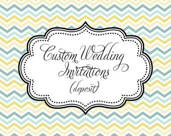 Custom Wedding Invitation Design - Deposit