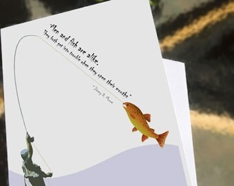 Father's Day card, July Birthday - Greeting card -  Men and Fish Are Alike - a card for your favorite fisherman - illustration