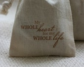 muslin favor bags My Whole Heart x10, muslin wedding favor bags, gift bags for goodies