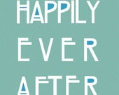 Happily Ever After Customizable Personalizable Art Print (8.5 x 11)