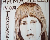 Armadillos in our Trousers-Spinal Tap-woodburning