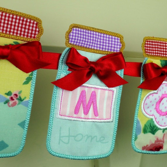 Mason Jar Banner In The Hoop Project Machine Embroidery Design Applique Patterns all done ITH 3 variations in 6 sizes