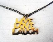 Happy Message Necklace . Live Love Laugh . 1990s