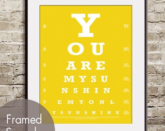 You are my Sunshine My only Sunshine (Eye Chart) ART Print (Featured in Canary Yellow) Buy 3 Get One Free