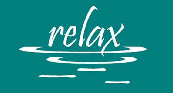 Relax with Water Ripples - Vinyl Wall Art, Graphics, Lettering, Decals, Stickers