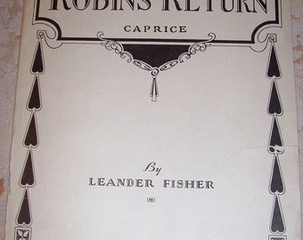 The Robins Return Caprice by Leander Fisher 1920s Vintage Piano Sheet Music