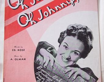 Oh Johnny, Oh Johnny, Oh Bonnie Baker Orwin Tucker 1917 Vintage Piano Sheet Music