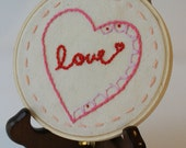 Love Embroidered Hoop Art - Cute Romantic Whimsical Hand Embroidered Decor