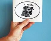 i write typewriter bumper sticker