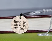 must be time to write charm necklace