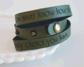 You never know how strong you are --- engraved leather wrap cuff bracelet