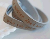 Be who you are --- engraved leather cuff